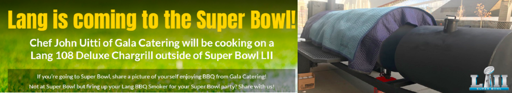 Who's Cooking on a Lang at the Super Bowl?