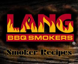 Lang BBQ Smokers Recipes